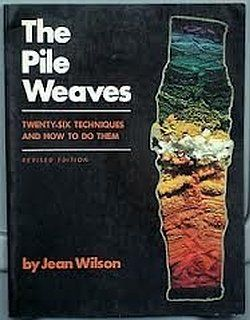The Pile Weaves: Twenty-Six Techniques and How to Do Them
