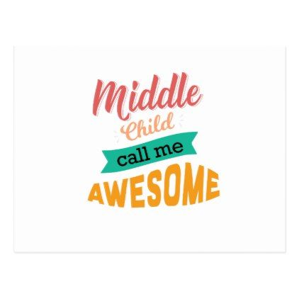 Middle Child Call Me Awesome Funny Postcard - merry christmas postcards postal family xmas card holidays diy personalize