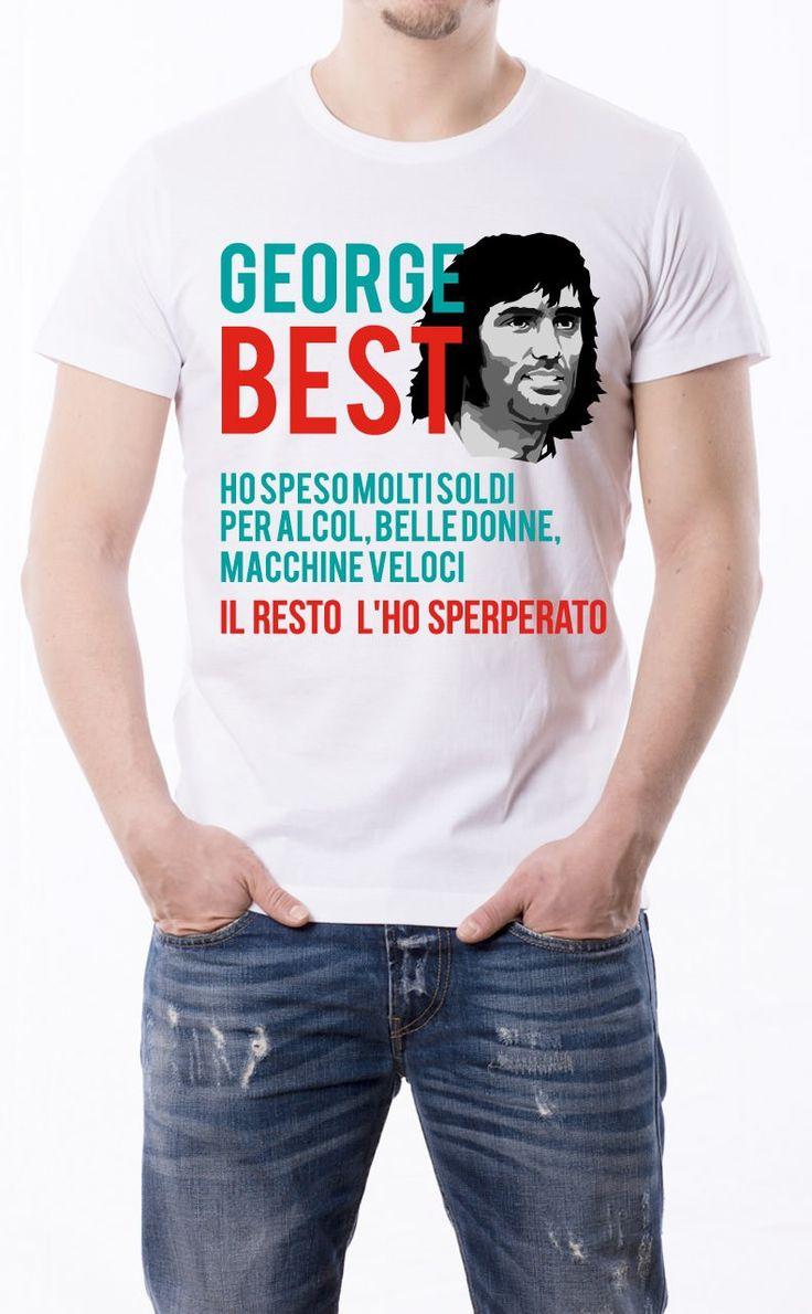 T-Shirt uomo con frase: George Best. Maglietta bianca con stampa digitale diretta, grafica in quadricromia.