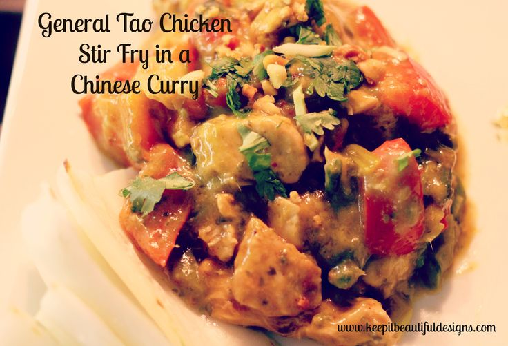 General Tao Chicken Stir fry in Chinese Curry