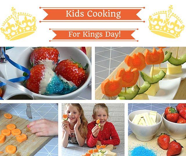 Kids Cooking Ideas - Happy Kings Day \Koningsdag Ideeen