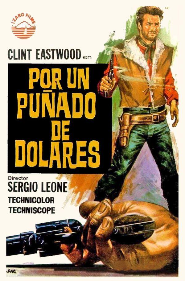 COLECCIÓN DE CARTELES ANTIGUOS DE CINE- Por un puñado de dolares 1964, con Clint Eastwood