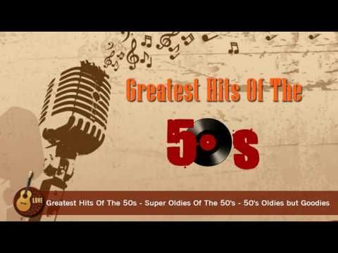 Greatest Hits Of The 50s (Full Album) - Super Oldies Of The 50's - 50's Oldies but Goodies - YouTube