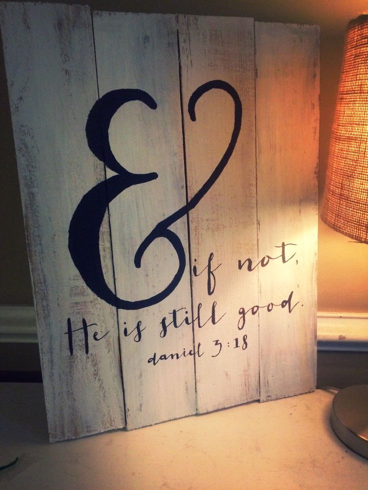 And if not He is still good Painted Pallet Sign by SomeSouthernStyle on Etsy https://www.etsy.com/listing/237247195/and-if-not-he-is-still-good-painted