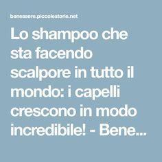 Lo shampoo che sta facendo scalpore in tutto il mondo: i capelli crescono in modo incredibile! - Benessere