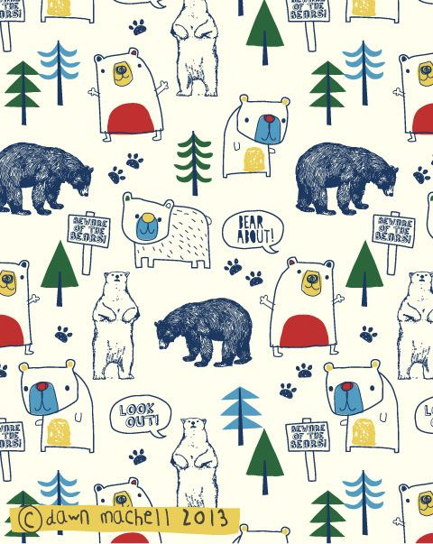Bear About by Dawn Mitchell #pattern #illustration