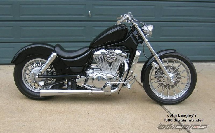 1986 Suzuki Intruder.  I'd like to think I'm not a hard man to please. AlI want in life is a wonderful woman who loves me, and a 27 year old motorcycle to travel the country on.