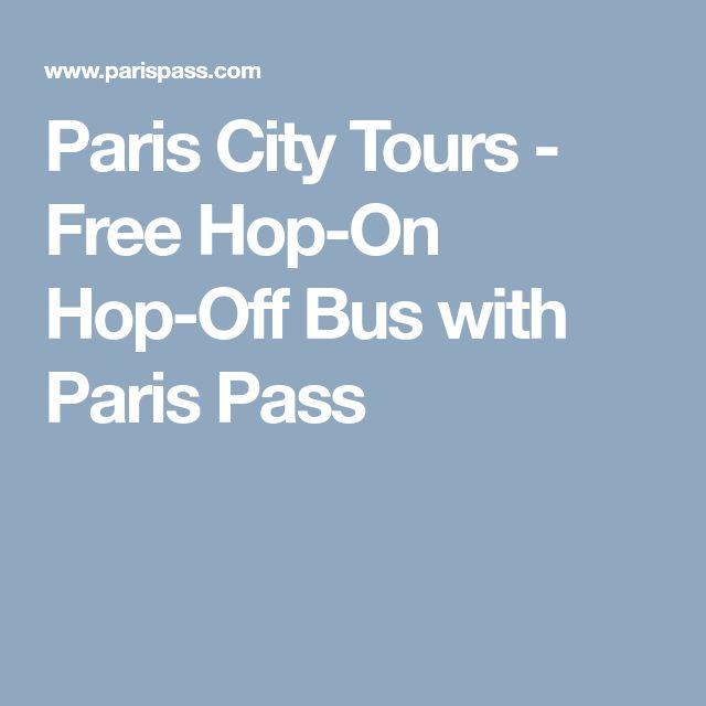 Paris City Tours - Free Hop-On Hop-Off Bus with Paris Pass