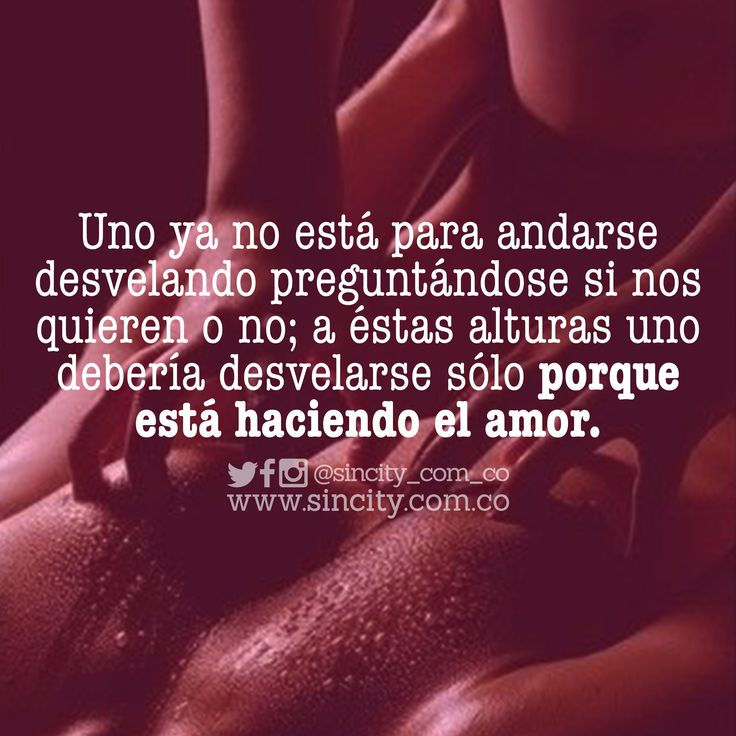 946 Best Buenas Frases Images On Pinterest Love Quotes And Quote