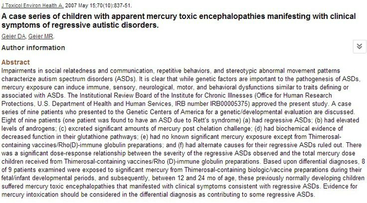 A case series of children with apparent mercury toxic encephalopathies manifesting with clinical symptoms of regressive autistic disorders. (Journal of Toxicology and Environmental Health, May 2007)