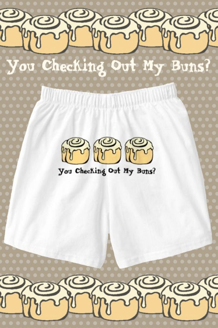 YOU CHECKING OUT MY BUNS? Boxer Shorts - Men's Funny Boxers Underwear with funny quote on the butt. Text can be customized. Cute cartoon cinnamon roll sweet honey buns design with sarcasm humor pun. baking, dessert,  food humor, sweet buns, baker, pastry chef, foodie, butt workoutt, nice booty, boyfriend gifts, no pants party, gag gift, festival fashion, breakfast, bakery recipes, spring break outfits. This is an affiliate link. #funnyunderwear #nopants #sweetbuns #cinnamonrollgifts