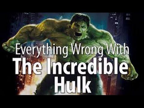 Everything Wrong With The Incredible Hulk Full HD