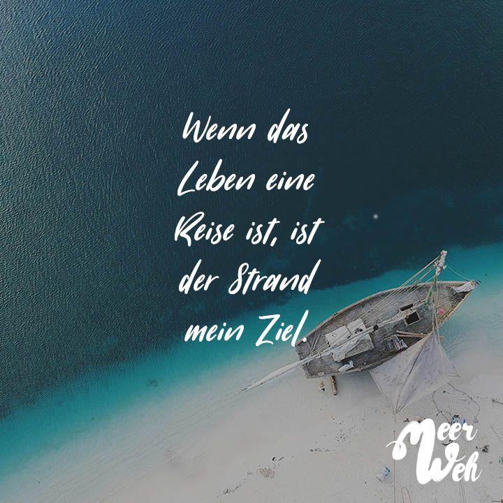 Visual Statements®️ Wenn das Leben eine Reise ist, ist der Strand mein Ziel. Sprüche / Zitate / Quotes / Meerweh / Wanderlust / travel / reisen / Meer / Sonne / Inspiration