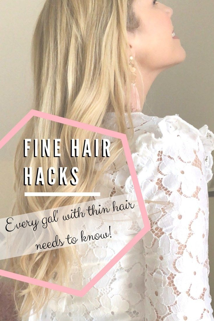 Best Products And Hacks To Style Thin Fine Hair