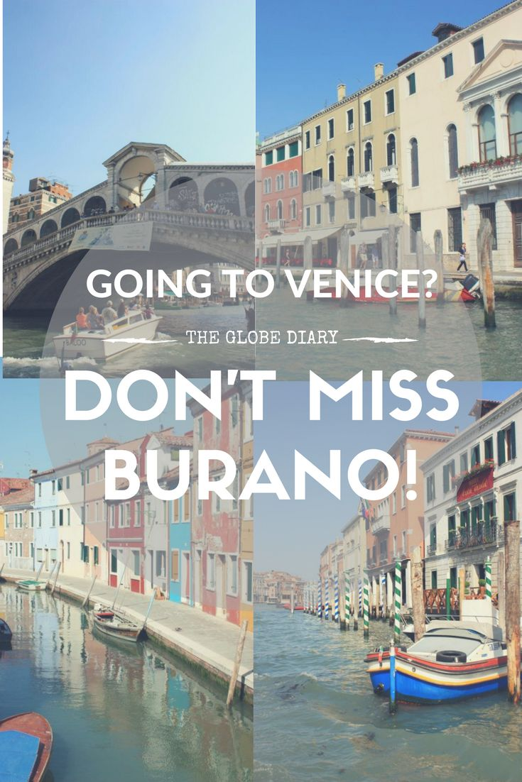 GOING TO VENICE: Tips for when you visit Italy. Go to Burano!