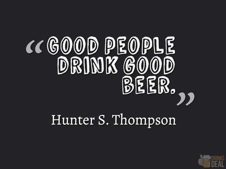 "Funny Beer Drinking Quotes: ""Good People Drink Good Beer."" #drinking #quote #beer"