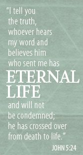 """""""Three means by which God assures us that we do have eternal life: 1. The PROMISESS of His Word, 2. The WITNESS of the Spirit in our hearts, 3. The TRANSFORMING work of the Spirit in our lives."""" ~ Jerry Bridges"""