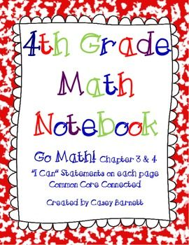 This is my second set of the Go Math! notebook outlines for Chapter's 3 and 4 of the 4th grade Go Math! series.