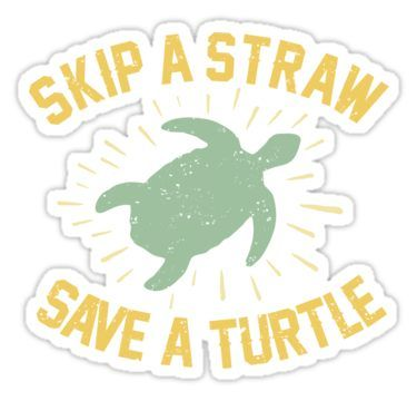 Cute Turtle Drawing Wallpaper Skip A Straw Save A Turtle Sticker In 2019 Cute Stickers