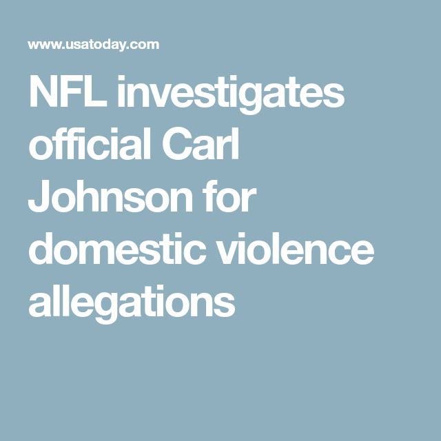 NFL investigates official Carl Johnson for domestic violence allegations