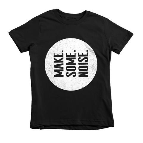Make Some Noise Kids T-Shirt