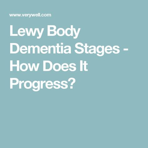 Lewy Body Dementia Stages - How Does It Progress? #Stagesofdementia