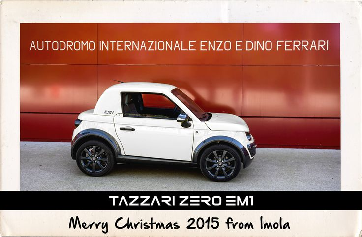 Merry Christmas 2015 from Imola WWW.TAZZARI-ZERO.COM #TAZZARI #ZERO #EM1 #TAZZARIEV #ELECTRICCAR #ZEROEMISSION #DESIGN #LUXURY #ELEKTROAUTO #COCHEELECTRICO #VOITUREELECTRIQUE #CARROELETRICO #ELEKTRISCHEAUTO #ELEKTRIKLIARABA #ZZ #IMOLA #MADEINITALY