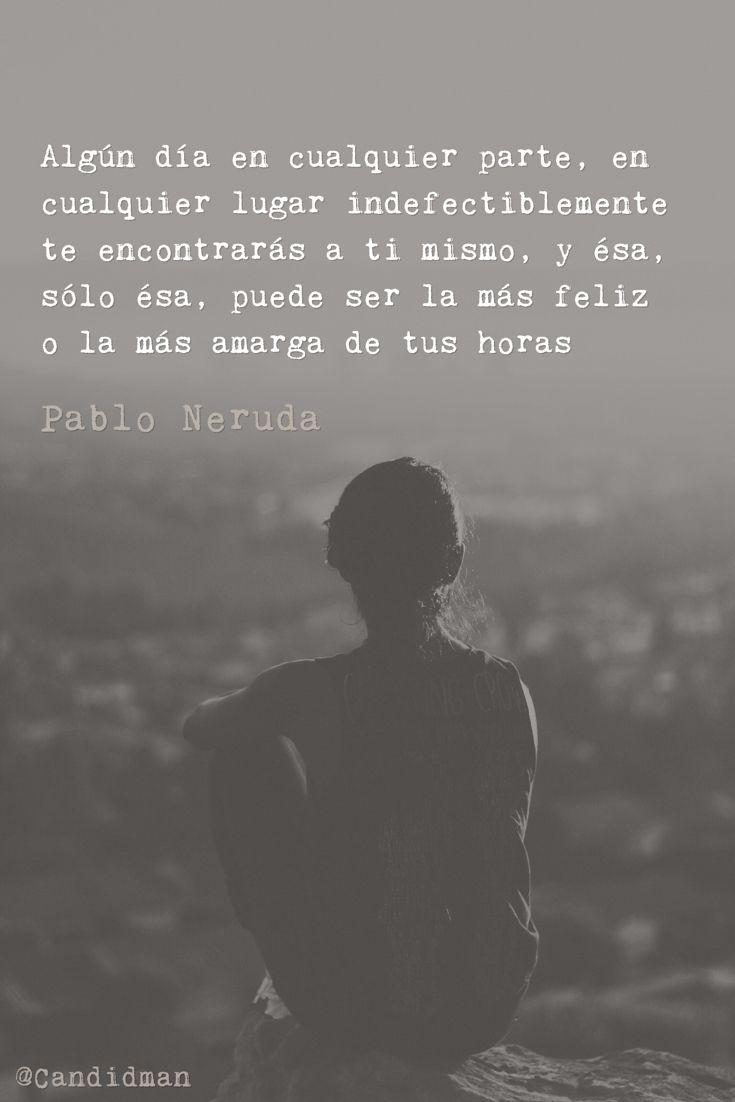 Descubre estos pensamientos positivos para el alma. Te harán reflexionar.    Pablo Neruda poemas | Pensamientos profundos de la vida | Encontrarse a si mismo | #frases #poemas