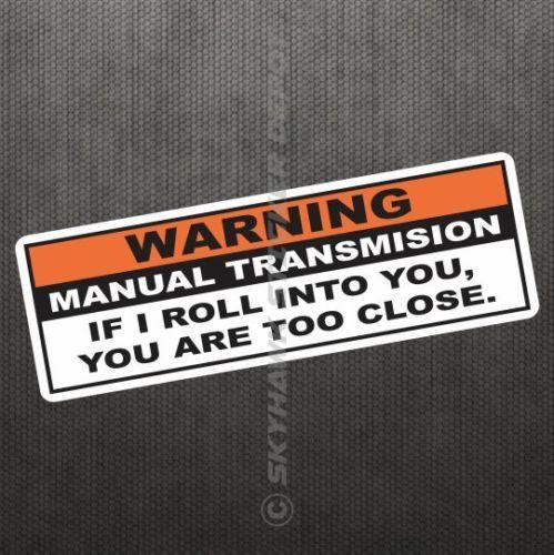 Warning-Funny-Vinyl-Decal-Bumper-Sticker-JDM-Car-Manual-Transmission-Stick-Truck