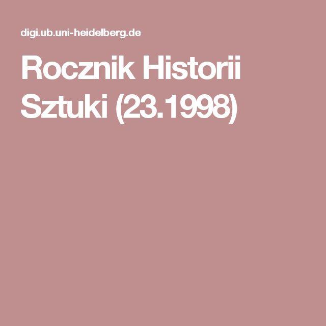 Rocznik Historii Sztuki (23.1998)