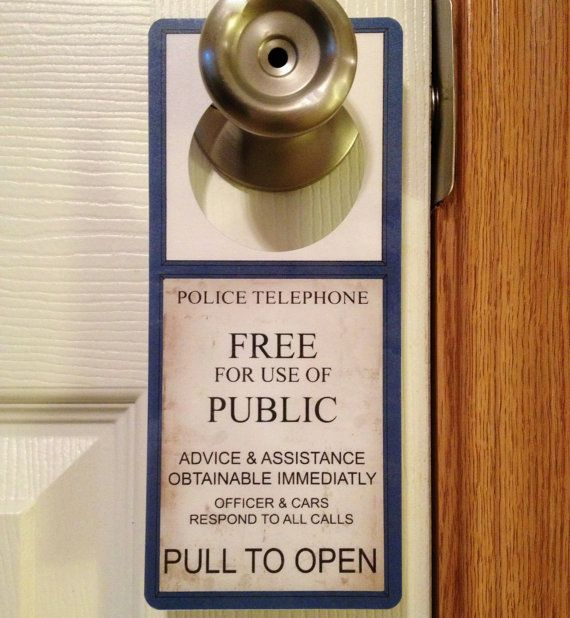 Doctor Who TARDIS blue Police Telephone door sign, $3.00 - I've ordered from him before.  Awesome to work with!