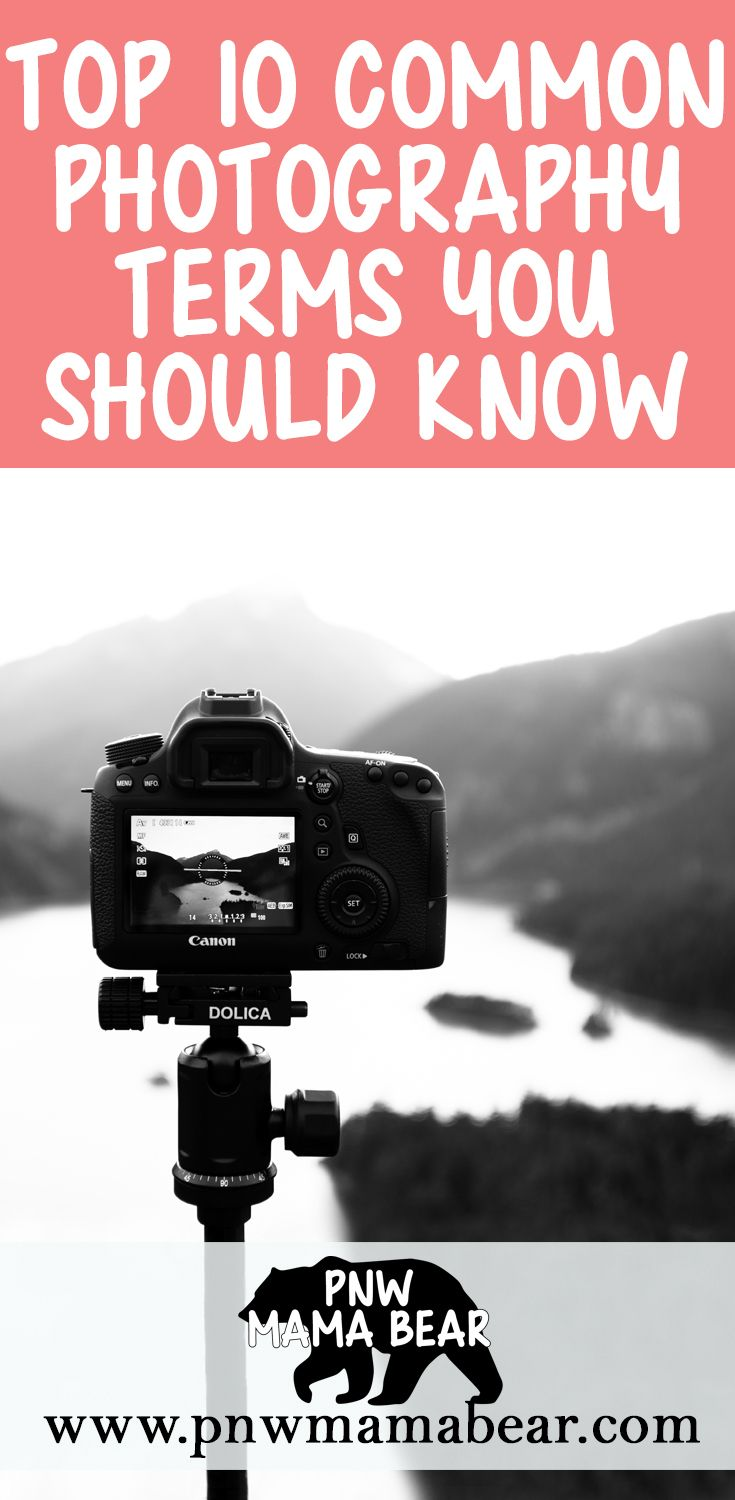 Top 10 Common Photography Terms you Should Know