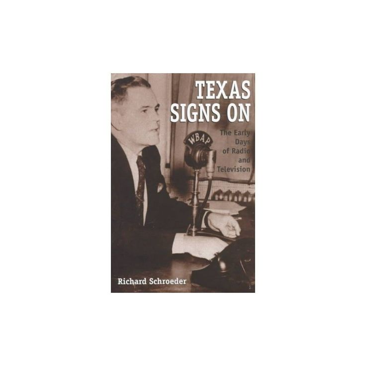 Texas Signs on ( The Centennial Series of the Association of Former Students, Texas A&m University)