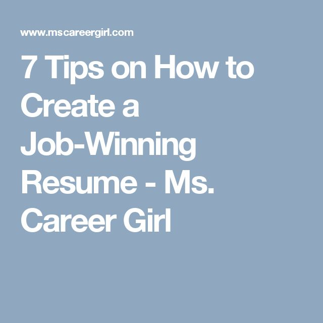 7 tips on how to create a job winning resume ms career girl
