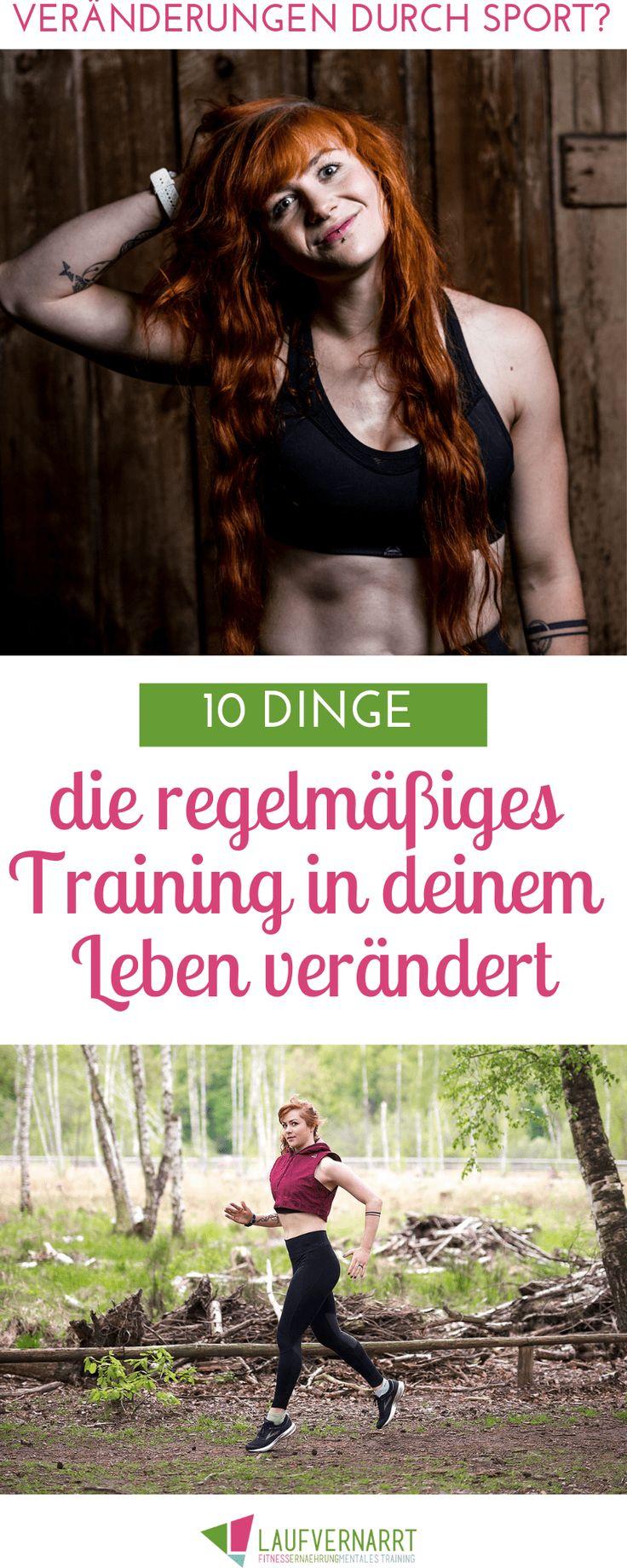 10 Dinge, die regelmäßiger Sport in meinem Leben verändert hat – Laufvernarrt – Fitness, gesunde Ernährung und Selbstliebe