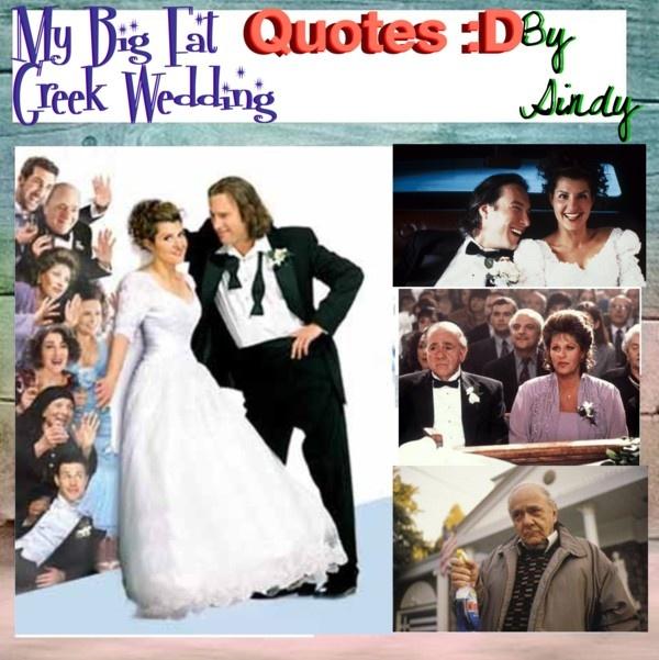 My Big Fat Greek Wedding Movie Quotes: My Big Fat Greek Wedding Quotes. QuotesGram