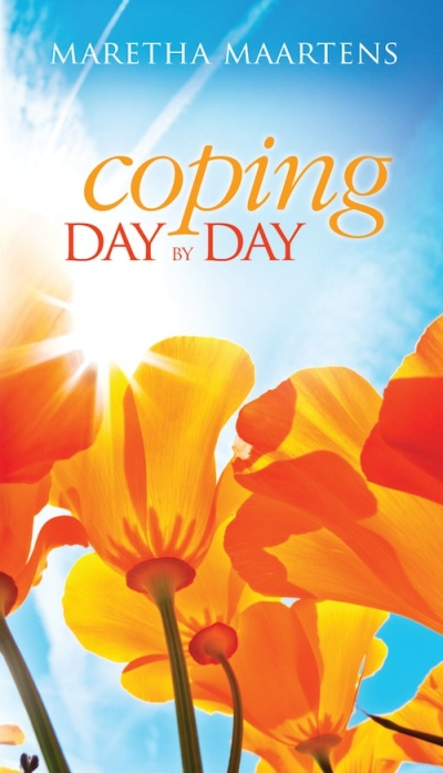 Coping day by day. Christians too often start to panic when our physical or emotional pain becomes too much and problems even our best friends don't know about become too heavy. But,says Maretha Maartens, those feelings are temporary. We do not drown. Infact, we become increasingly like Jesus. Whatever happens, we cope