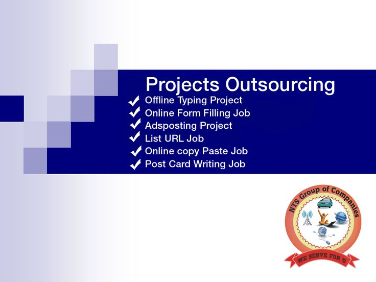 Project Sourcing We provide project sourcing like offline typing projects, online form filling jobs, Ads posting projects etc..view more @ www.ntsinfotechindia.com