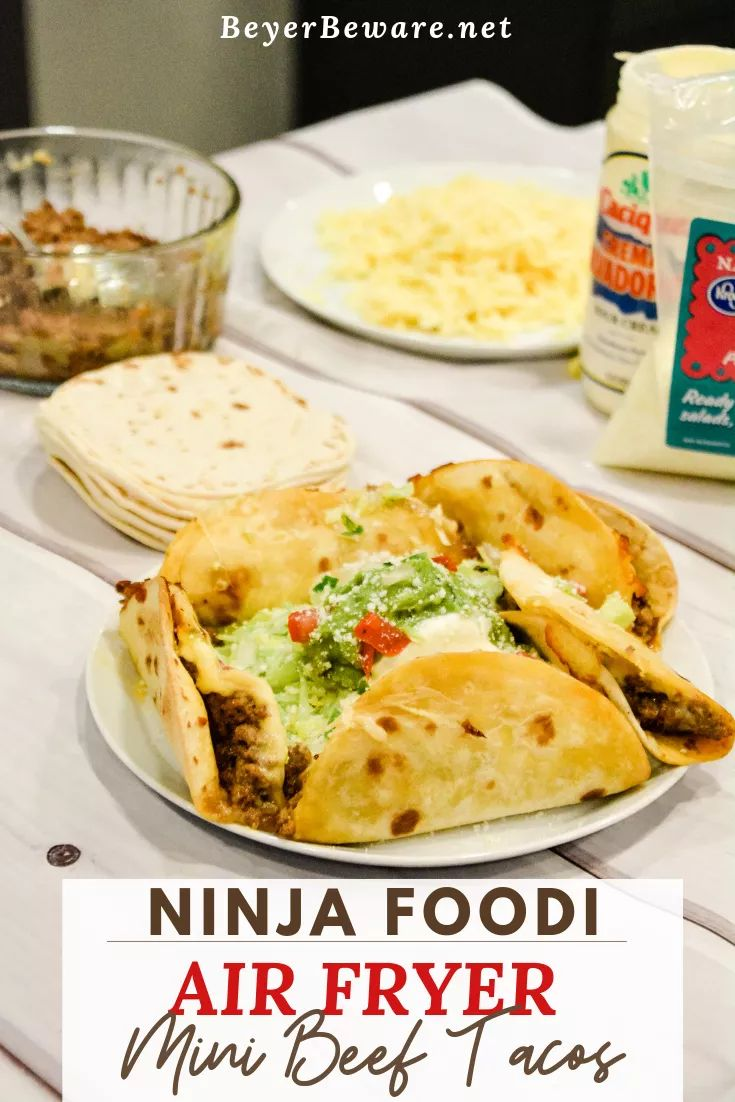 Air Fryer Mini Beef Tacos in the Ninja Foodi Beyer
