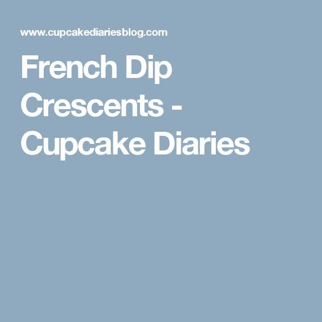 French Dip Crescents - Cupcake Diaries