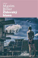 Maxim Biller: Židovský blues