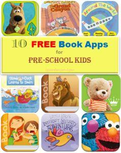 Ten Free Book Apps for Preschool Kids #kidsapps #kidlit #books #ece #education #homeschool