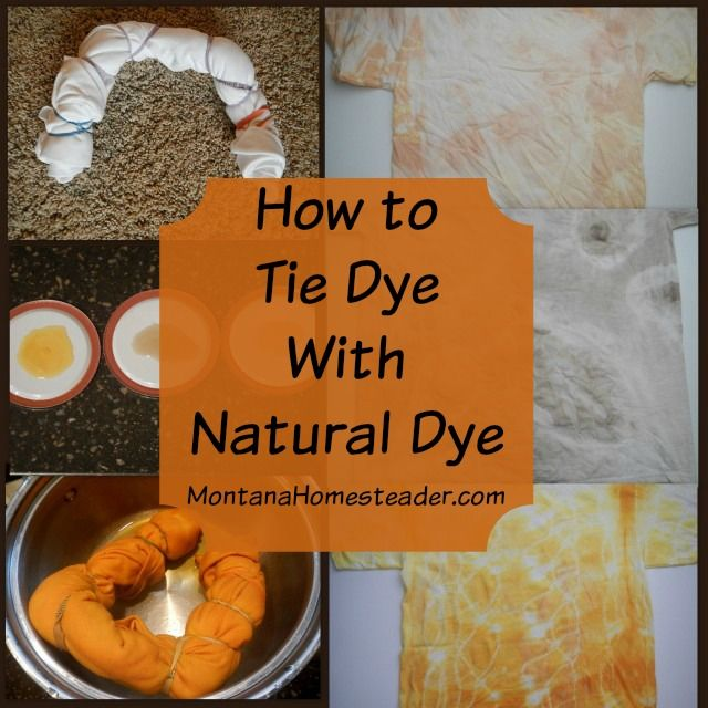 How to tie dye with natural dye and create unique homemade gifts   Montana Homesteader