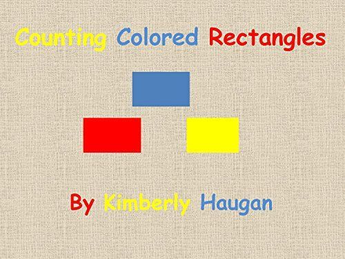 Counting Colored Rectangles by Kimberly Haugan (English…
