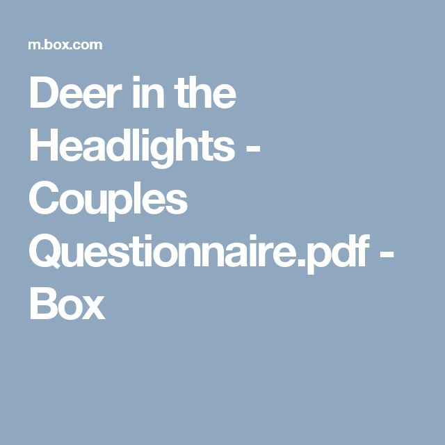 Deer in the Headlights - Couples Questionnaire.pdf - Box