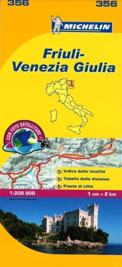Friuli Venezia Giulia, Italy (356) by Michelin Maps and Guides