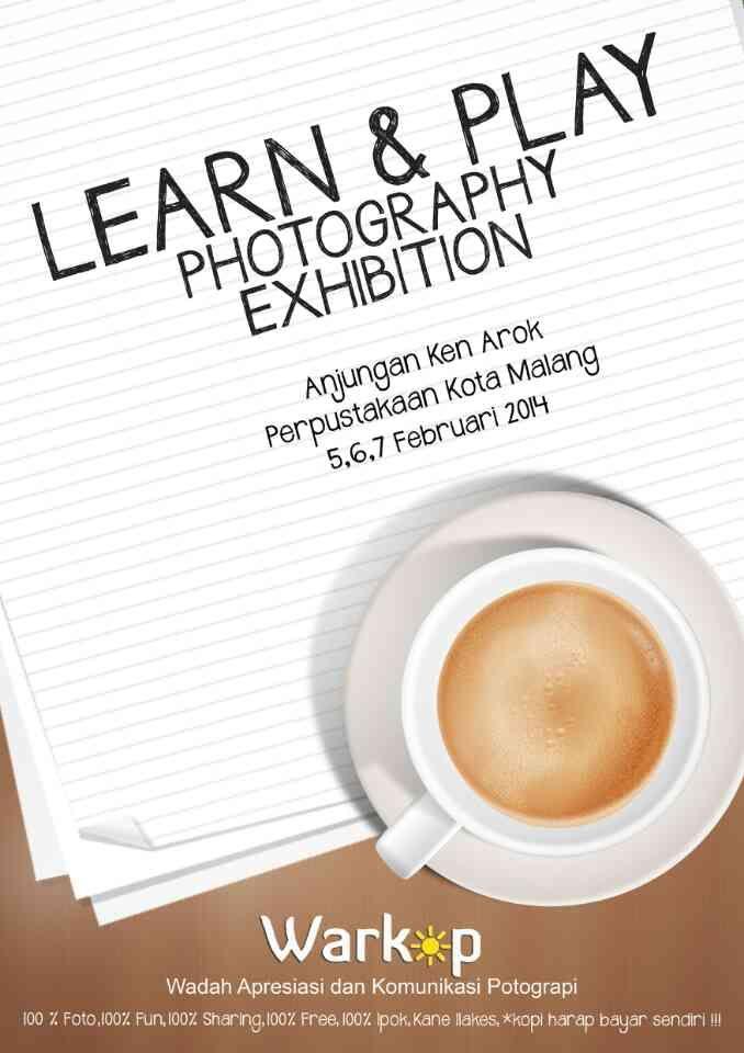 "@warkopmalang PRESENT ""Learn and Play Photography Exhibition"" IKUTAN YA, DON'T MISS ! @youblack88"