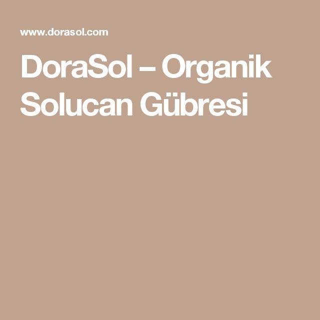 DoraSol – Organik Solucan Gübresi