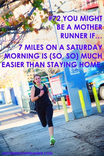 A tough or long run is less demanding than staying home.