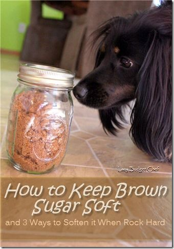 3 ways to soften hard brown sugar and how to keep brown sugar soft. Genius!